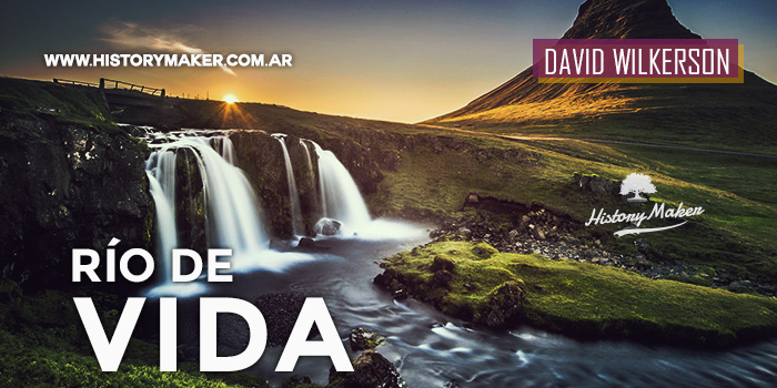 RÍO-DE-VIDA-David-Wilkerson