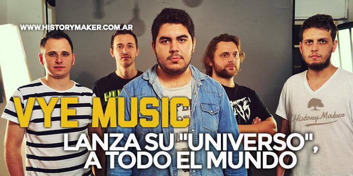 VYE-Music-lanza-su-'Universo',-a-todo-el-mundo