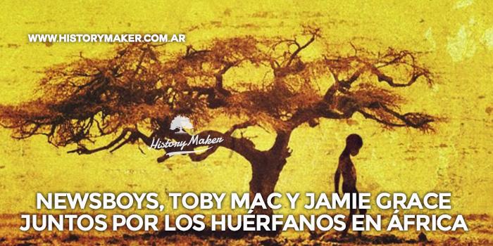 Newsboys,-Toby-Mac,-Jars-of-Clay-y-Jamie-Grace-juntos-por-los-huérfanos-en-África