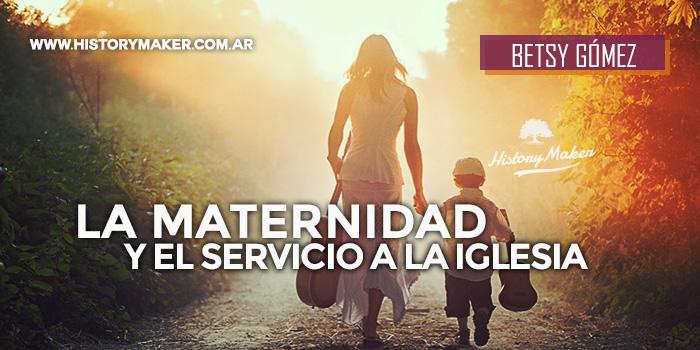 La-maternidad-y-el-servicio-a-la-iglesia-local---Por-Betsy-Gómez
