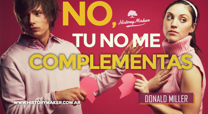 No,-tu-no-me-complementas-Donald-Miller
