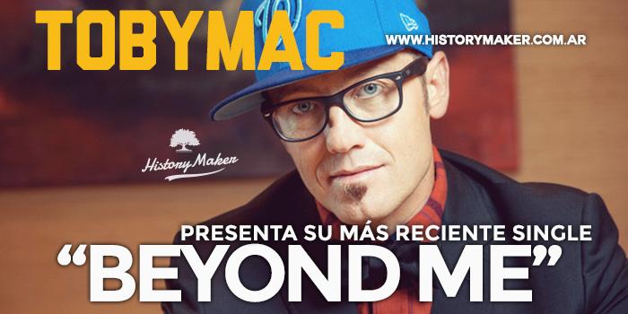 TobyMac-Reciente-Single-Beyond-Me