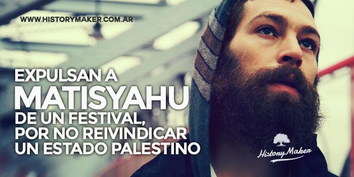Expulsan-a-Matisyahu-de-un-festival-por-reivindicar-un-Estado-palestino