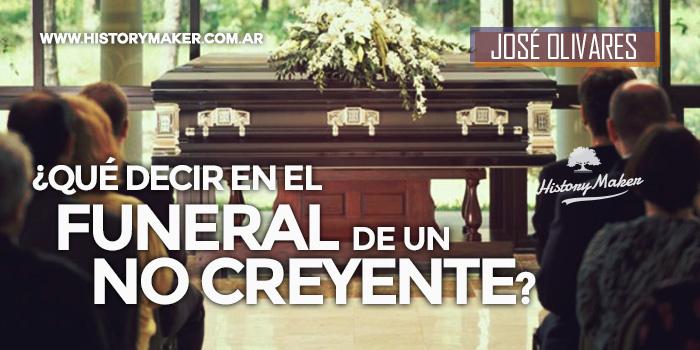 Qué-decir-en-el-funeral-de-un-no-creyente-Por-José-Olivares