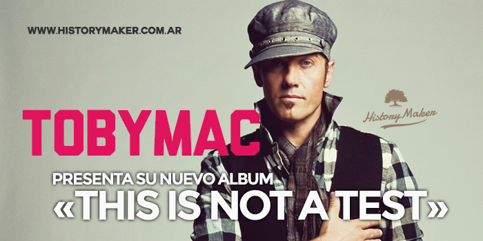 TobyMac-nuevo-album-This-is-Not-a-Test