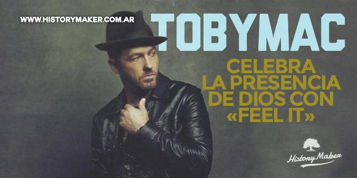 TobyMac-celebra-la-presencia-de-Dios-con-«Feel-It»