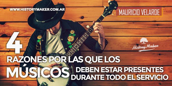 4-razones-por-las-que-los-músicos-deben-estar-presentes-durante-todo-el-servicio-Mauricio-Velarde