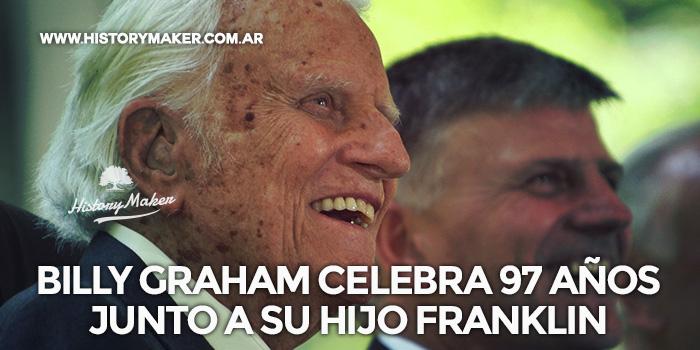 Billy-Graham-celebra-97-años-junto-a-su-hijo-Franklin