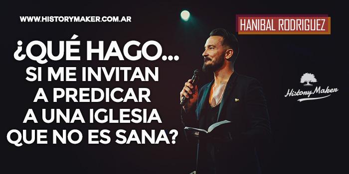 Qué-hago-si-me-invitan-a-predicar-a-una-iglesia-que-no-es-sana-Por-Hanibal-Rodriguez