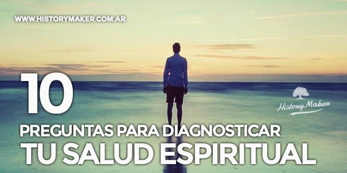 10-Preguntas-para-diagnosticar-tu-salud-espiritual---Por-Donald-Whitney