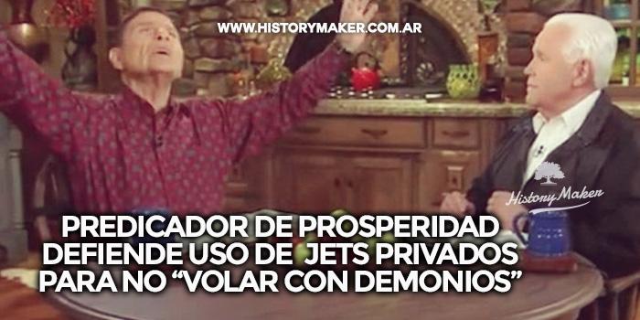 Predicador-de-prosperidad-defiende-uso-de-jets-privados-para-no-volar-con-demonios