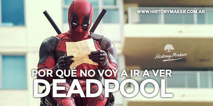 Por-qué-no-voy-a-ir-a-ver-Deadpool---Por-Jairo-Namnún