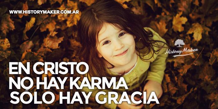 En-Cristo-no-hay-karma-solo-hay-gracia