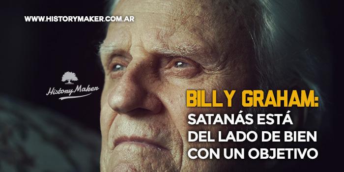 Billy-Graham-Satanás-está-del-lado-de-bien-con-un-objetivo