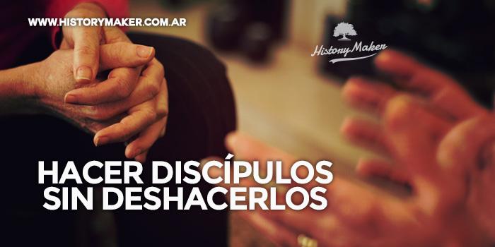 Hacer-discípulos-sin-deshacerlos---Por-Oscar-Morales