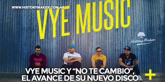 vye-music-y-no-te-cambio-el-avance-de-su-nuevo-disco
