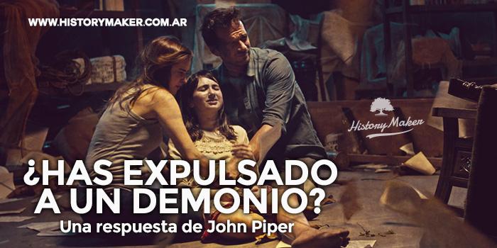 has-expulsado-demonio-john-piper