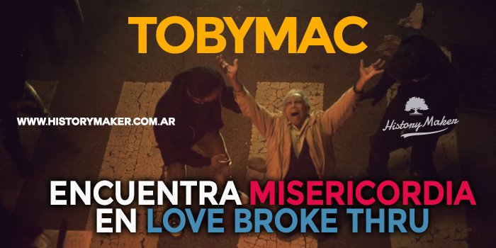 Toby-Mac-encuentra-misericordia-en-el-video-'Love-Broke-Thru'